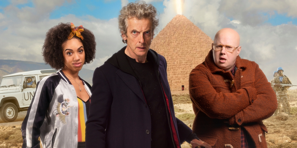 Doctor Who : Season 10, Episode 7 – The Pyramid at the End of the World