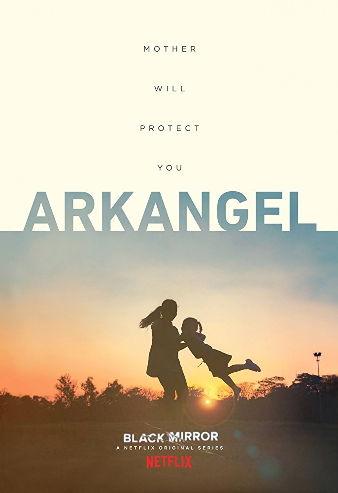 Black Mirror: Season 4, Episode 2 – Arkangel
