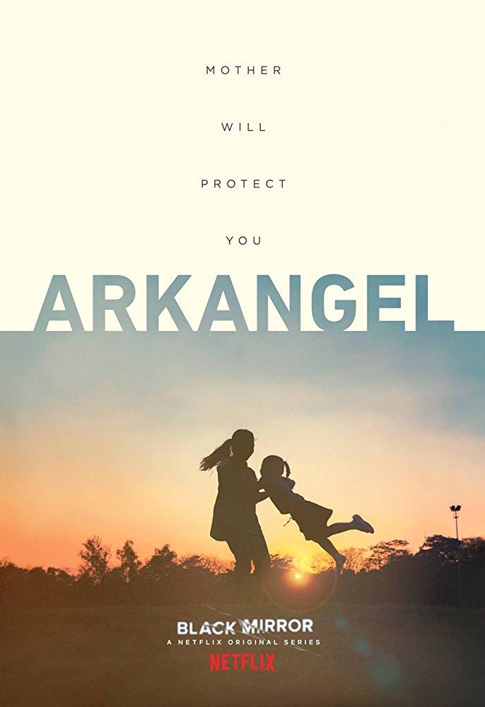 Black Mirror: Season 4, Episode 2 –Arkangel