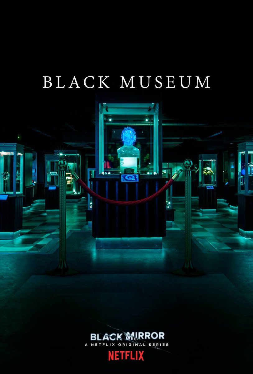 Black Mirror: Season 4, Episode 6 – Black Museum